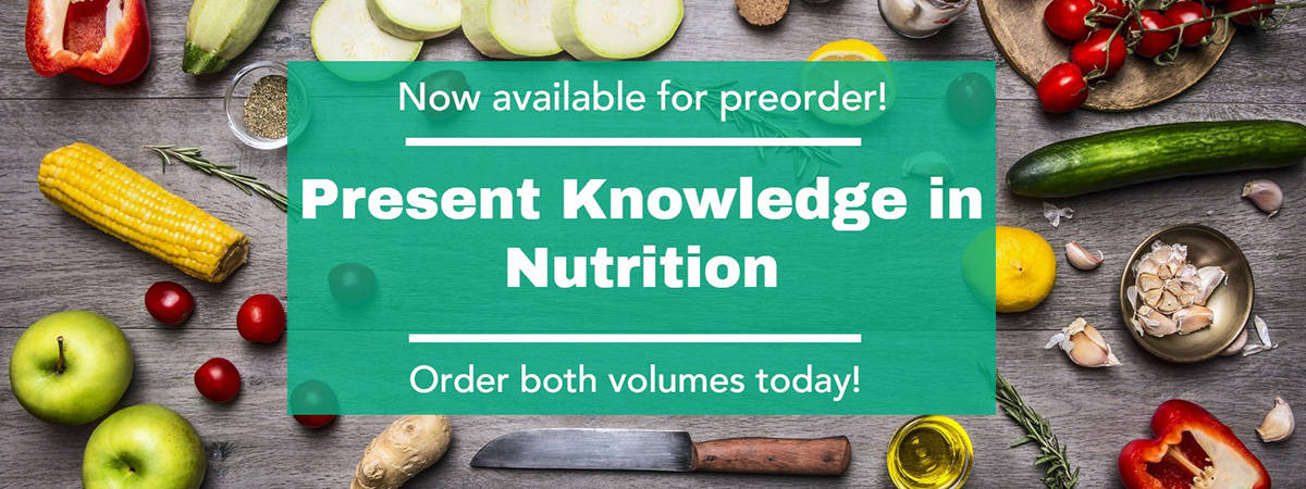 Present Knowledge in Nutrition 11th Edition available for preorder!